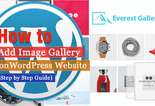 How to Add Image Gallery on WordPress Website? (Step by Step Guide)