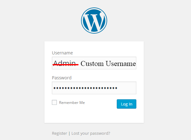 custom username - 15 Simple Tricks to Protect Your WordPress Site From Being Hacked