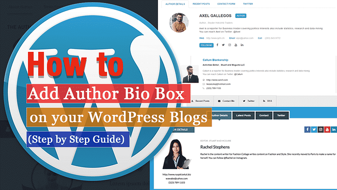 How to Add Author Bio Box on WordPress Blogs? (Step by Step Guide)