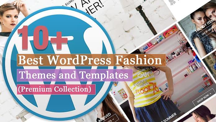 Best Premium Fashion WordPress Themes and Templates