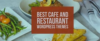 Best Cafe and Restaurant WordPress Themes