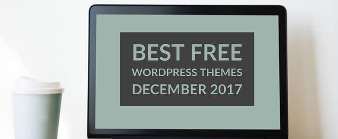 Best Free WordPress Themes December 2017