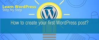 How to create your first WordPress post?