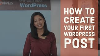 How to create your first WordPress Post