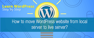 How to move a WordPress website from local to live server?