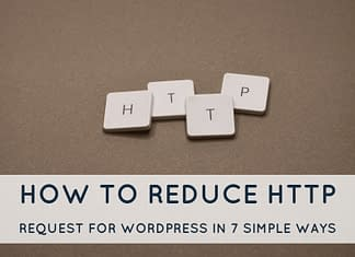 How to Reduce HTTP Request for WordPress
