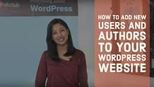 How to add new users and authors to your WordPress Website