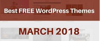 Best Free WordPress Themes March 2018