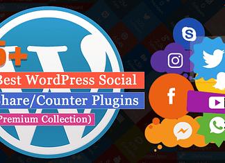 5+ Best WordPress Social Media Share/Counter Plugins