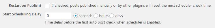 Restart Publish Schedule Delay