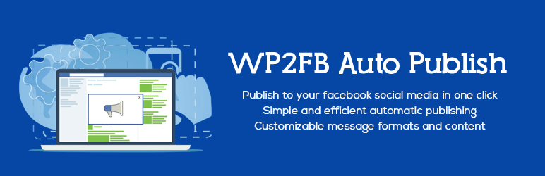WP2FB Auto Publish - Best Free WordPress Social Auto Post Plugins