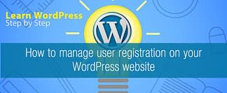 How to manage user registration on your WordPress website