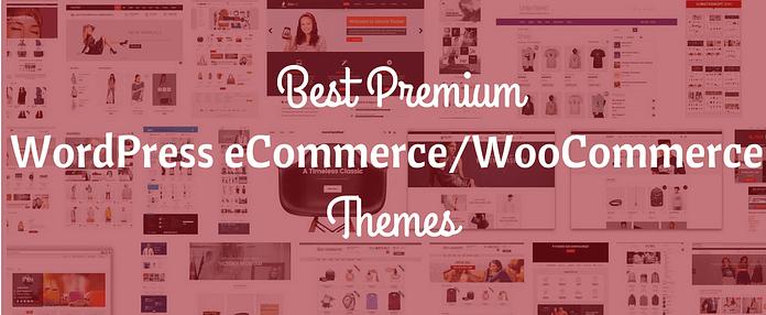 Best Premium WordPress eCommerce WooCommerce Online Store Themes 2017