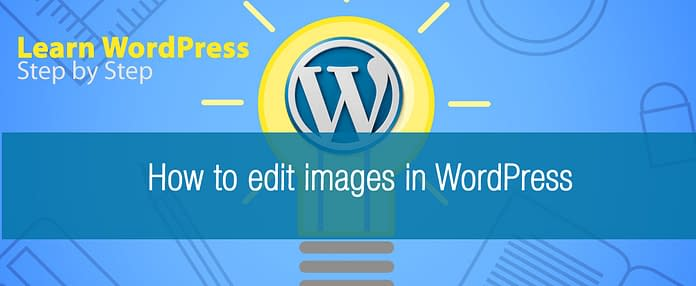 How to edit images in WordPress