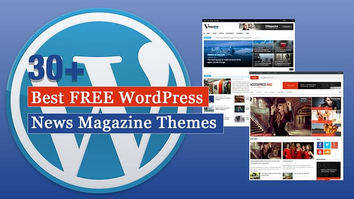 Best Free WordPress News-Magazine/Online Editorial Themes