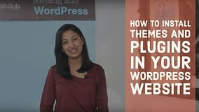 How to install themes and plugins in your WordPress website