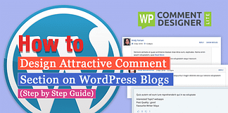 How to Design Attractive Comment Section on WordPress Blogs? (Step by Step Guide)