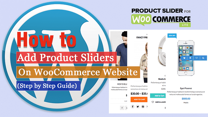 How to Add Product Slider on WooCommerce Website? (Step By Step Guide)