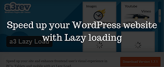 Speed up your WordPress website with Lazy loading
