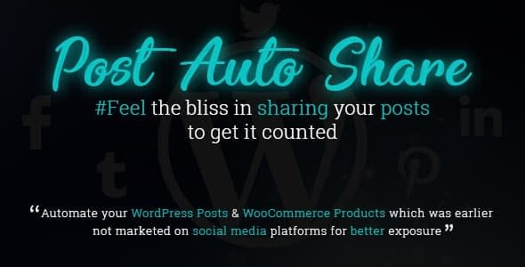 Post Auto Share - WordPress Social Auto Post Plugins