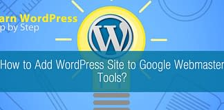How to Add WordPress Site to Google Webmaster Tools