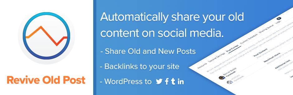 Revive Old Posts - Best Free WordPress Social Auto Post Plugins