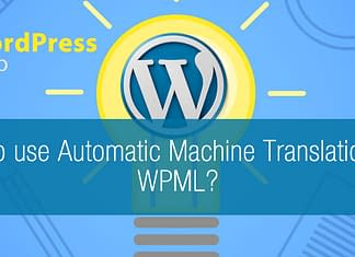 How to use Automatic Machine Translation with WPML?