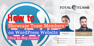 How to Showcase Team Members on WordPress Website? (Step by Step Guide)