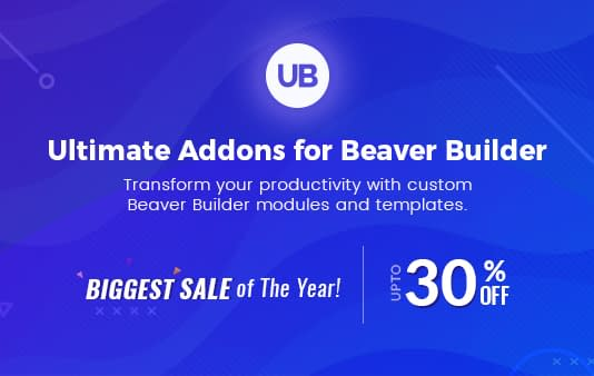 Ultimate Addons for Beaver Builder - Black Friday and Cyber Monday WordPress Deal 2018