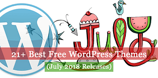 21+ Best Free WordPress Themes (July 2018 Releases: Hotel, Business, Lawyer, Blog, Magazine, Education, Photography and more...)