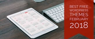 Best Free WordPress Themes February 2018