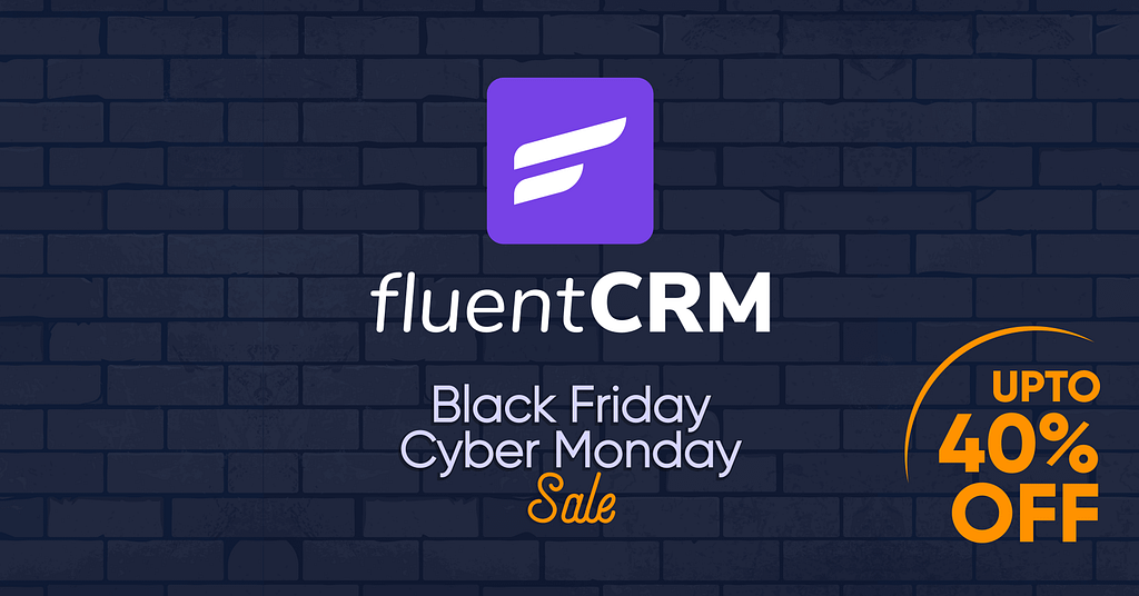 FluentCRM Black Friday and Cyber Monday deal