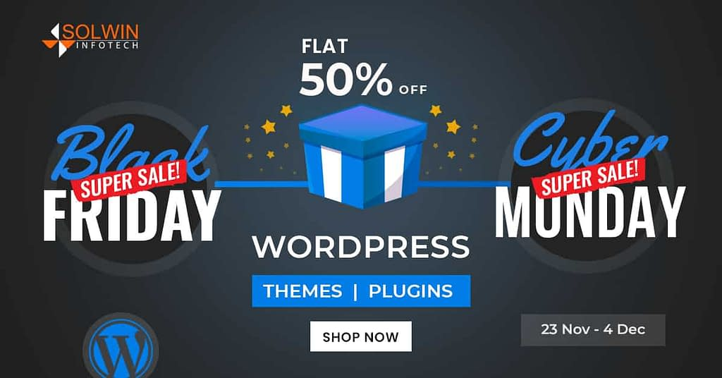 Solwin Infotech - Black Friday and Cyber Monday Deals on WordPress