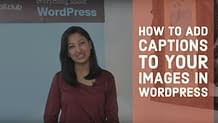 How to add captions to your images in WordPress