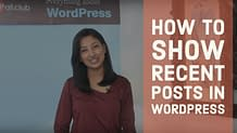 How to show recent posts in WordPress