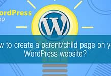 How to create a parent and child pages on your WordPress website
