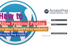 How to allow frontend posting (with or without login) on your WordPress website? (Step by Step Guide)