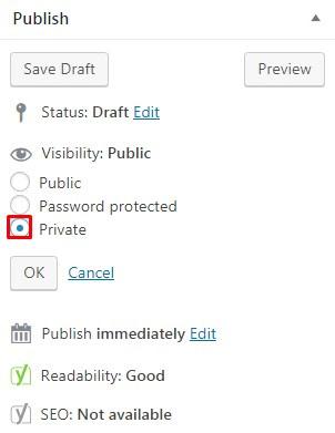 Create a Private Post in WordPress.