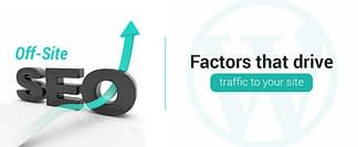 Off-Site SEO | Factors that drive traffic to your site