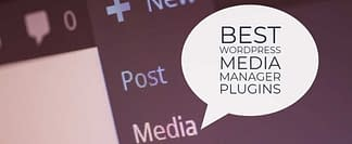 Best WordPress Media Manager Plugins