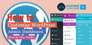 How to Customize WordPress Admin Dashboard? (Step by Step Guide)