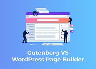 Gutenberg VS WordPress Page Builder