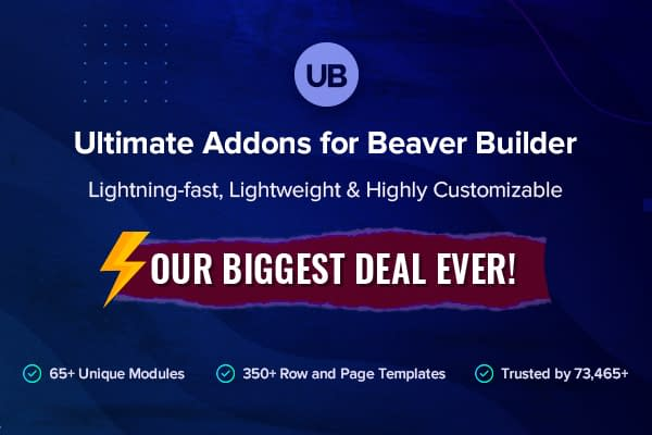 Ultimate Addons for Beaver Builder - Black Friday & Cyber Monday Deal
