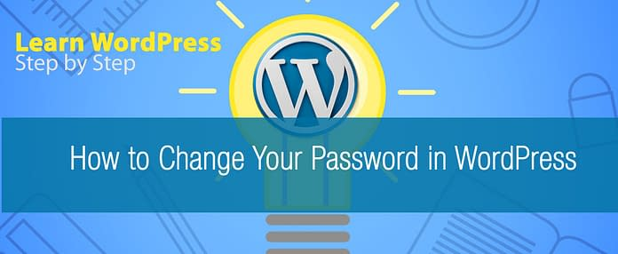 How to Change Your Password in WordPress