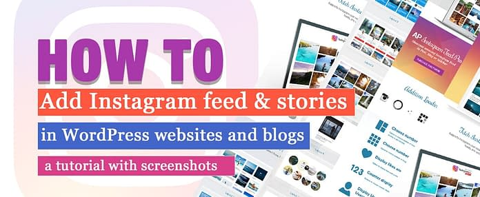 How to add Instagram Feed in WordPress website - Tutorial