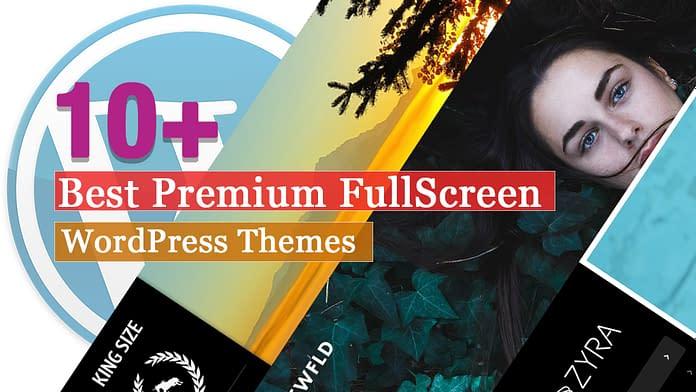 Best Premium Fullscreen WordPress Themes