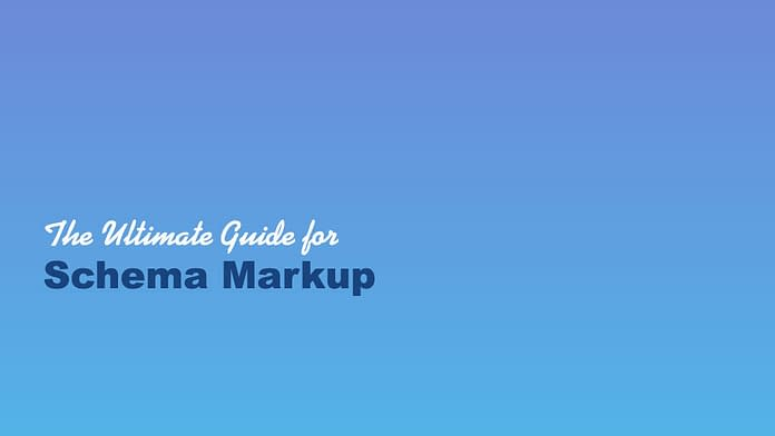 Ultimate Guide for Schema Markup