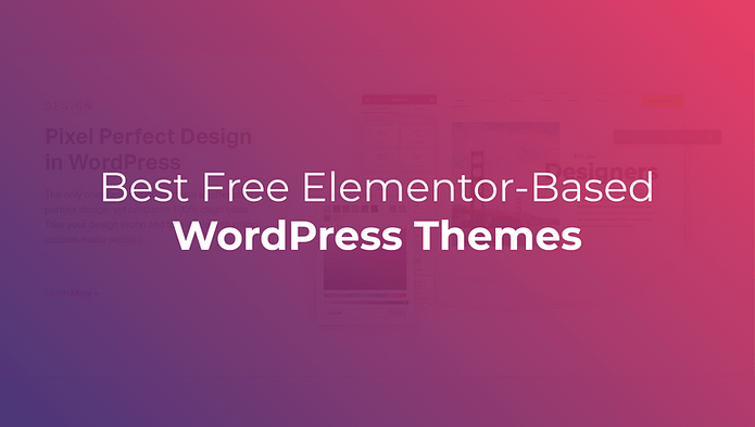 Free Elementor-Based WordPress Themes