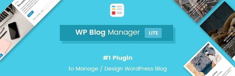 WP Blog Manager Lite - Best Free WordPress Blog Manager Plugins