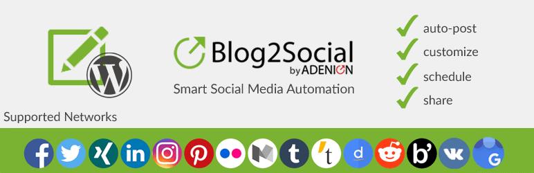Blog2Social - Best Free WordPress Social Auto Post Plugin